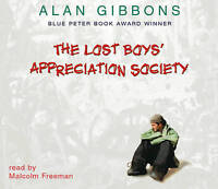 Lost Boys' Appreciation Society by Alan Gibbons (CD-Audio, 2004) new freepost