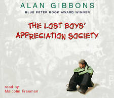 Lost Boys' Appreciation Society by Alan Gibbons (CD-Audio, 2004)