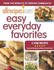 AllRecipes.com Easy Everyday Favorites: From The Worlds #1 Cooking Website by A