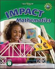 New, IMPACT Mathematics, Grade 8 Student Edition, McGraw-Hill, Book