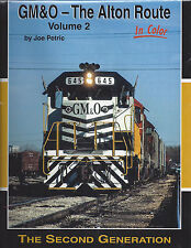 GM&O: The ALTON ROUTE - The Second Generation, Chicago to St. Louis - (NEW BOOK)