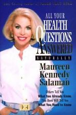All Your Health Questions Answered Naturally, Salaman, Maureen Kennedy, Good Boo
