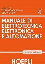 MANUALE DI ELETTROTECNICA ELETTRONICA E AUTOMAZIONE, HOEPLI (2°EDIZIONE)