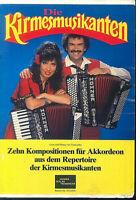 Die Kirmesmusikanten - 10 Kompositionen aus dem Repertoire - für 2 Akkordeons
