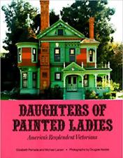 Daughters of Painted Ladies by Elizabeth Pomada and Michael Larsen (1987, Paperb