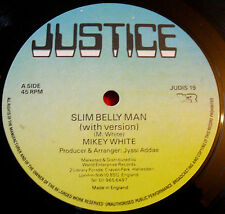 "Mikey fin blanc Belly man 12"" Dancehall Justice Gimme me bulleur version + vinyle"