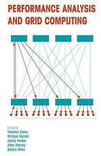 Performance Analysis and Grid Computing: Selected Articles from the Workshop on