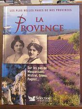 Les plus belles pages de nos provinces: La Provence/ Reader's Digest