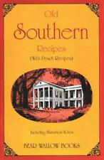 Old-Fashioned Southern Recipes Cookbook Bear Wallow Books NEW 1995