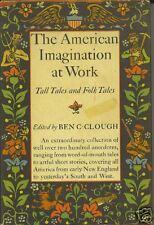 The American Imagination at Work, 1947 HC, DJ  1st Ed.