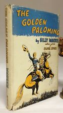 1951 1st Edition The Golden Palomino Billy Warren Author Artist Silver Spurs DJ