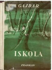 Iskola by Gajdar, Hungarian young adults biography book, 1972