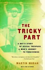 The Tricky Part: A boy's story of sexual trespass, a man's journey to-ExLibrary