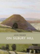 On Silbury Hill (Little Toller Monographs)-ExLibrary