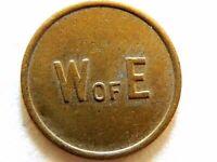 "Vintage Classic ""W of E"" British Token"