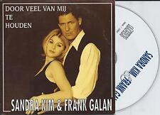 SANDRA KIM & FRANK GALAN - Door veel van mij te houden CD SINGLE 2TR 1997
