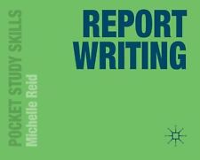 Report Writing by Michelle Reid 9780230376557 (Paperback, 2012)