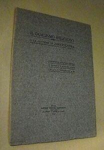 Luigi Valli IL DUALISMO RELIGIOSO E LA DOTTRINA DI ZARATHUSTRA / 1914