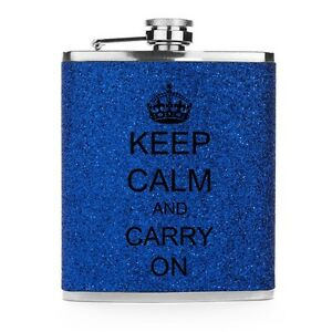Blue GLITTER BLING 7oz Stainless Steel Liquor Flask Keep Calm and Carry On