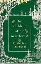 The Children of the New Forest by Captian Marryat and Frederick Marryat...