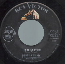 R&B DUET- MICKEY & SYLVIA on RCA-7811 - This is my story/What would I do
