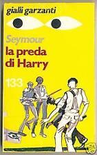 gialli garzanti LA PREDA DI HARRY Seymour