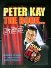 Peter Kay~The Book....That's More Than Just A Book - Book~207pp HBWC~Humour~2011