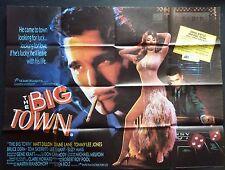 THE BIG TOWN ORIGINAL 1987 CINEMA QUAD POSTER MATT DILLON DIANE LANE
