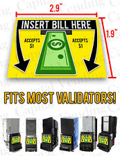 Insert Bill Here Accepts $1  Dollar Bill Acceptor Decal Sticker MEI Coinco ICT
