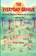Everyday Genius, The: Restoring Children's Natural Joy of Learning-ExLibrary