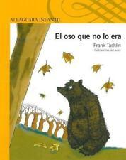 El oso que no lo era (Spanish Edition)