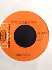 GENE PITNEY: IT HURTS TO BE IN LOVE / I'M GONNA BE STRONG   US Musicor single