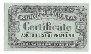 Earl 1900s E Gottschalk & Co Premium Merchant Scrip Coupon San Joaquin Co Fresno