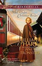 Love Inspired Historical: Mail-Order Christmas Brides By Jillian Hart/J Tronsrad