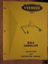1975 VERMEER HAY BALE UNROLLER PARTS LIST & INSTRUCTION MANUAL