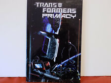 TRANSFORMERS  PRIMACY  by Metzen & Dille  HARDCOVER EDITION