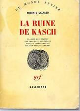 ROBERTO CALASSO / LA RUINE DU KASCH / NRF