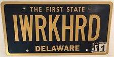 Delaware vanity I WORK HARD license plate Job Success Money Sports Car Rich Sex