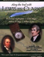 Along the Trail with Lewis and Clark Lewis & Clark Expedition