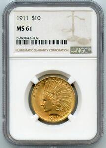 1911 $10 Ten Dollar Gold Indian Head Coin NGC MS61