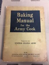 BAKING FOR THE ARMY COOK 1943 U.S. ARMY FT. GEORGE MEADE NLSMB