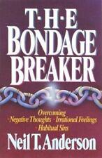 The Bondage Breaker by Neil T. Anderson (1990, Paperback)