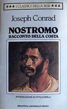 JOSEPH CONRAD NOSTROMO. RACCONTO DELLA COSTA RIZZOLI BUR 1989