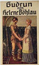 Sagen. - Böhlau, Helene. Gudrun. Berlin-Wien, Ullstein & Co. 1914