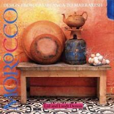 Morocco : Design from Casablanca to Marrakesh by Landt Dennis