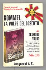 Desmond Young - ROMMEL. LA VOLPE DEL DESERTO - Afrikakorps - Longanesi WW2