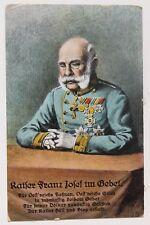 29847 AK Kaiser Franz Josef im Gebet für Österreichs Fahnen, in Uniform Orden