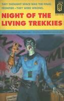 Night of the Living Trekkies (Quirk Fiction) - Paperback - ACCEPTABLE