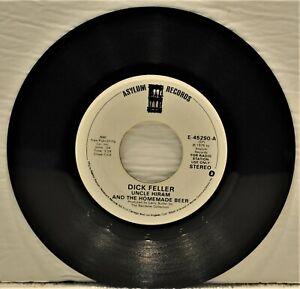 "DICK FELLER ""Uncle Hiram & The Homemade Beer / Let It Ride"" 45 RPM  DJ PROMO"