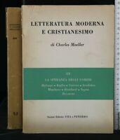 LETTERATURA MODERNA E CRISTIANESIMO. Charles Moeller. Vita e Pensiero.